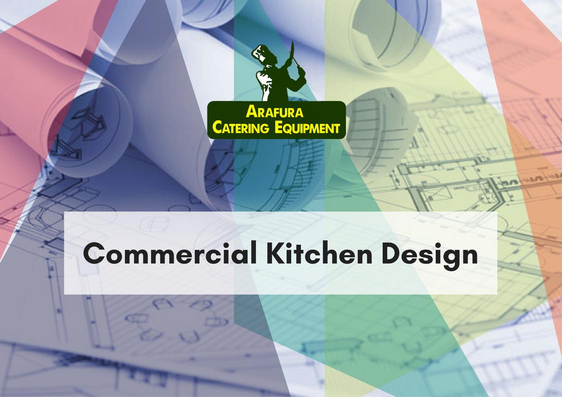 Commercial Kitchen Design | Arafura Catering Equipment